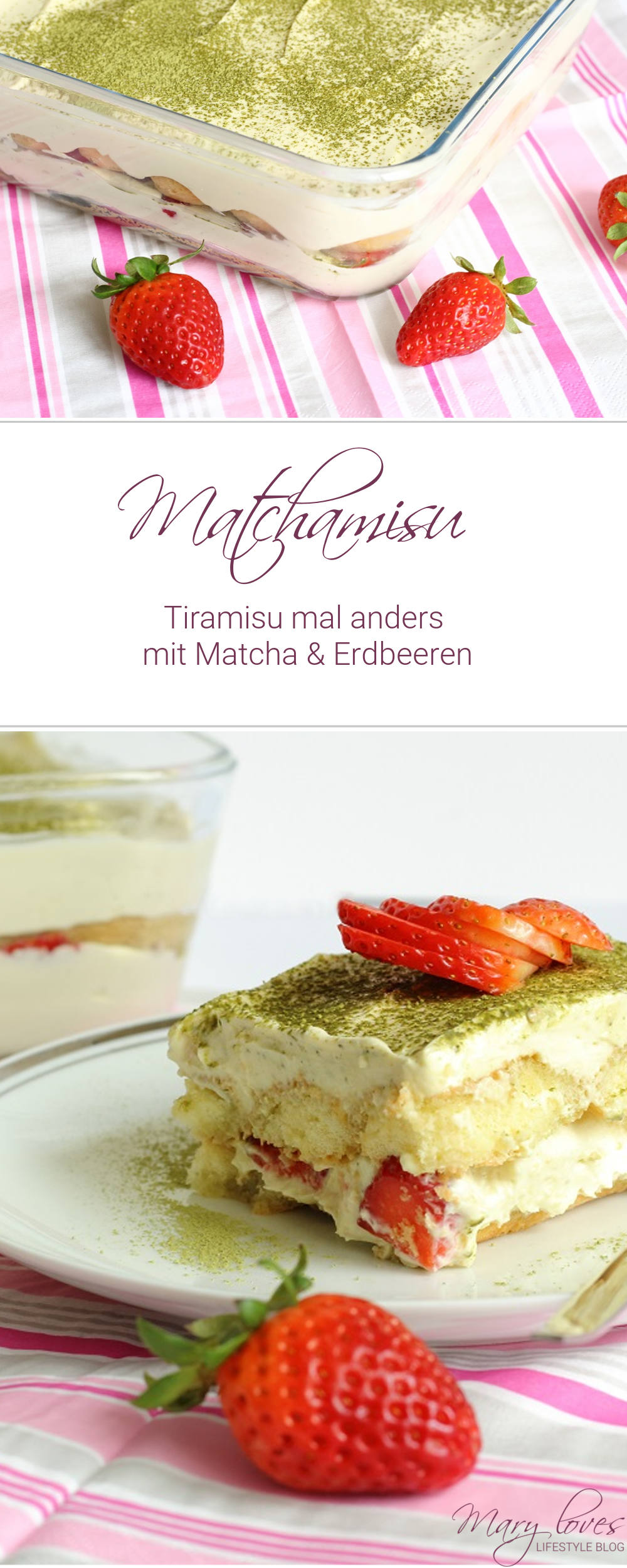 Matchamisu - Tiramisu mit Matcha und Erdbeeren - Rezept