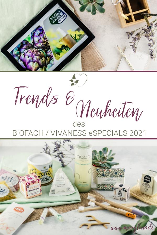 Trends & Neuheiten des BIOFACH-VIVANESS eSPECIALS 2021 - #biofach #vivaness #naturkosmetik #nachhaltigkeit #bio #biolebensmittel #nachhaltigkeitsmesse #naturkosmetiktrends